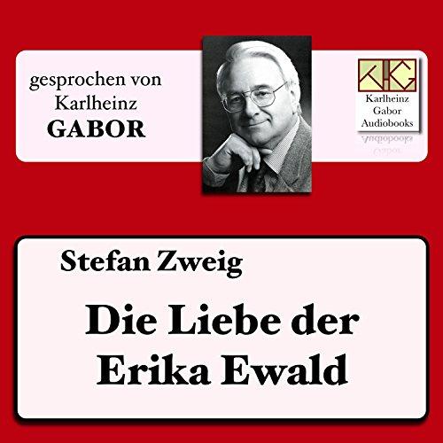 Die Liebe der Erika Ewald Titelbild