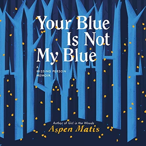 Your Blue Is Not My Blue audiobook cover art