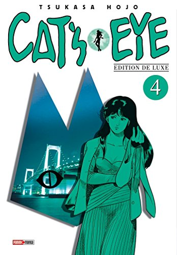 Cat's Eye T04 (Nouvelle édition)