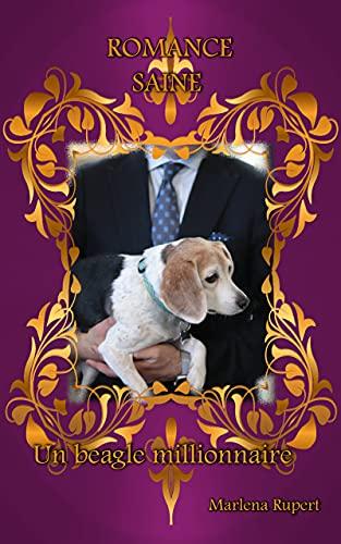 Couverture du livre Un beagle millionnaire (Romance Saine)