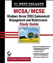 MCSA/MCSE: Windows Server 2003 Environment  Management and Maintenance Study Guide (70-290)