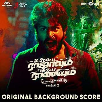 Ispade Rajavum Idhaya Raniyum (Original Background Score)
