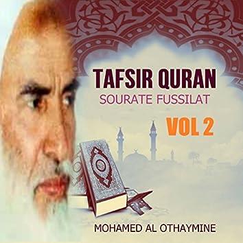 Tafsir Quran - Sourate Fussilat Vol 2 (Quran)