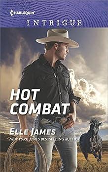 Hot Combat (Ballistic Cowboys Book 1) by [Elle James]