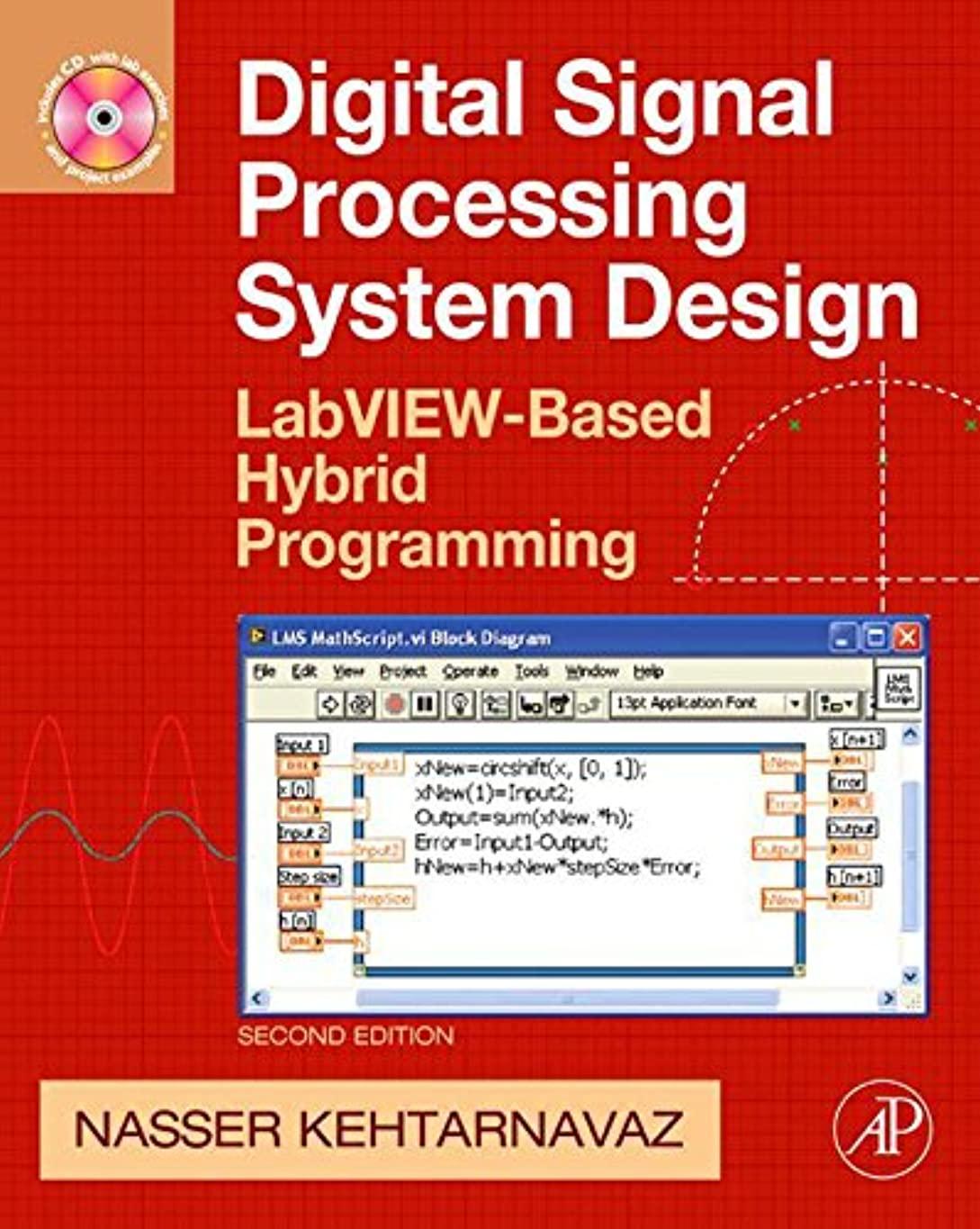 現代のなるエージェントDigital Signal Processing System Design: LabVIEW-Based Hybrid Programming (English Edition)