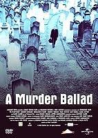 A Murder Ballad