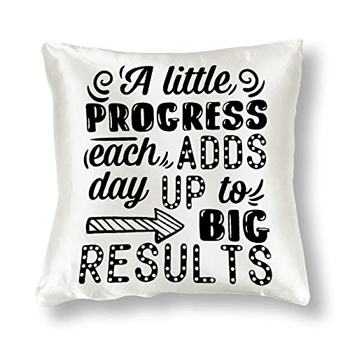 Satin Pillowcase A Little Progress Each Day Pillowcases, Pillowcase for Hair and Skin, Pillows for Sleeping, Throw Pillow Covers, Cushion, The Best Gift for Family Member, Friends