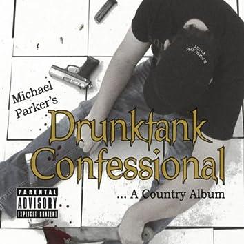 Drunktank Confessional