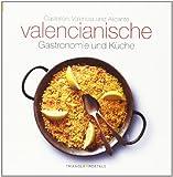 Gastronomia y cocina Valenciana (Alemán): Castellón, Valencia und Alicante (Sèrie 4)