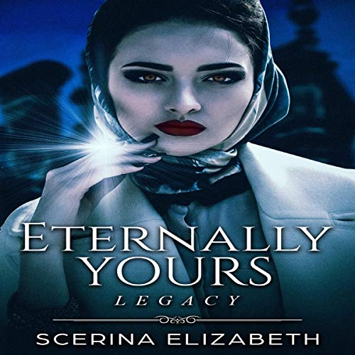 Eternally Yours: Legacy                   By:                                                                                                                                 Scerina Elizabeth                               Narrated by:                                                                                                                                 Michelle Jones                      Length: 1 hr and 50 mins     Not rated yet     Overall 0.0