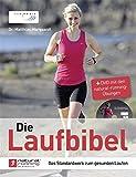 Die Laufbibel (mit DVD): Das Standardwerk zum gesunden Laufen