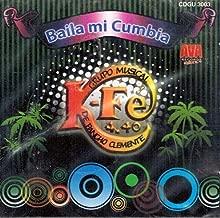 Grupo Musical K-Fe de Pancho Clemente (Baila Mi Cumbia) CDGU-3003