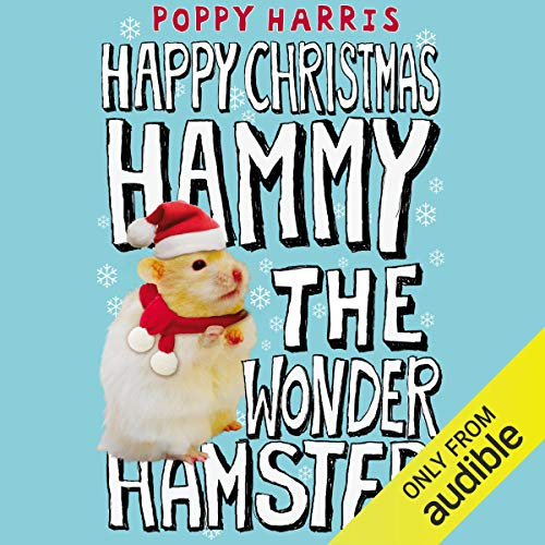 Happy Christmas, Hammy the Wonder Hamster audiobook cover art
