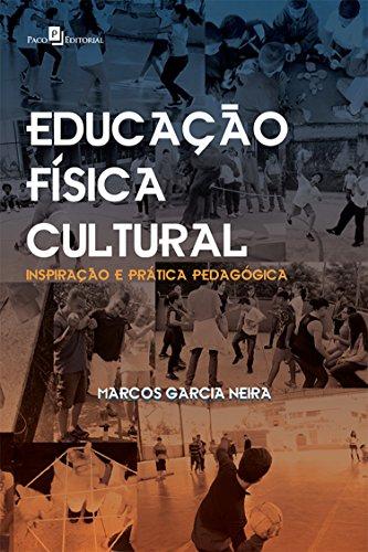Educação Física Cultural: Inspiração e Prática Pedagógica