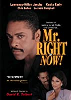 Mr. Right Now! [DVD]