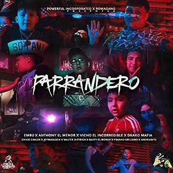 Parrandero (feat. El Embu, Chico Carlo, Drako Mafia, Anthony el Menor, Walter Dietrich, Jeymaglock, Basty el Menor, Franko Emiliano & Andriusito)
