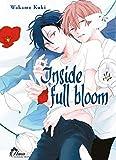 Inside Full Bloom - Livre (Manga) - Yaoi - Hana Collection