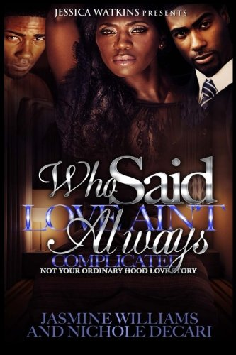 Download Who Said Love Ain't Always Complicated? 1523657774