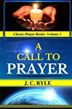 Best jc ryle a call to prayer Reviews