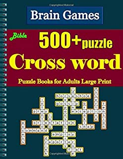 Bible Crossword: Puzzle Books for Adults Large Print Puzzles with Easy, Medium, Hard, and Very Hard Difficulty Levels 500 + puzzle