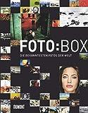 FOTO:BOX. Die bekanntesten Fotos der Welt