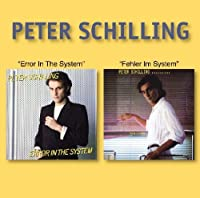 Error in the System / Fehler Im System by Peter Schilling (2008-11-11)