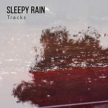 """ Quiet Sleepy Rain & Water Tracks """