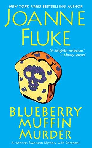 Blueberry Muffin Murder (Hannah Swensen series Book 3)