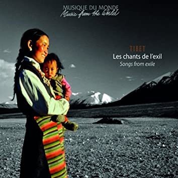 Tibet : Les chants de l'exil (Songs from Exile)