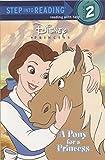 A Pony for a Princess (Disney Princess) (Step into Reading)
