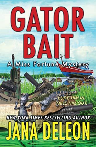Gator Bait (Miss Fortune Mysteries) (Volume 5)
