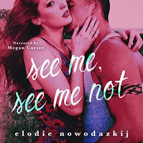 See Me, See Me Not Audiobook By Elodie Nowodazkij cover art