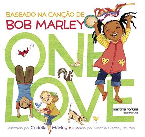 One Love: Baseado na Canção de Bob Marley