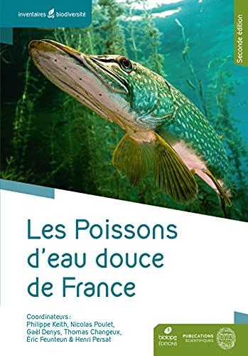 Les poissons d'eau douce de France - 2eme édition
