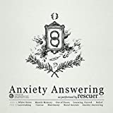 Anxiety Answering [LP]