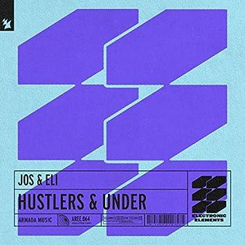Hustlers / Under