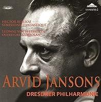 Berlioz Symphonie Fantastique. Beethoven Coriolan Overture. (Dresden Philharmonic/ Arvid Jans by Arvid Jansons