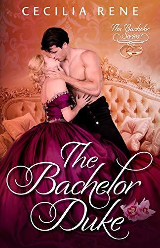 The Bachelor Duke (The Bachelor Series)