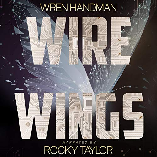 Wire Wings Audiobook By Wren Handman cover art