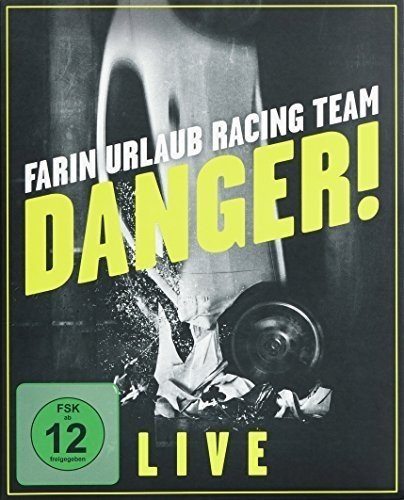 Farin Urlaub Racing Team - Danger! - Live [Blu-ray]