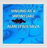 Singing As a Snowflake