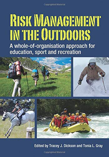 Compare Textbook Prices for Risk Management in the Outdoors: A whole of organisation approach for education, sport and recreation  ISBN 9780521587358 by Dickson, Tracey J.