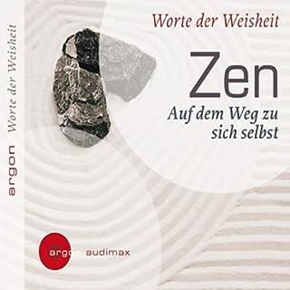 Zen - Auf dem Weg zu sich selbst. Worte der Weisheit  Titelbild