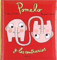 Pomelo y los contrarios / Pomelo and opposites
