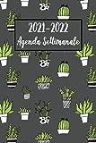 2021-2022 Agenda Settimanale: Cactus Diario, Pianificatore, Calendario | Formato A5 (6x9) - Regalo per Adulti, Donne