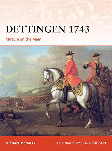 Dettingen 1743: Miracle on the Main (Campaign, Band 352)