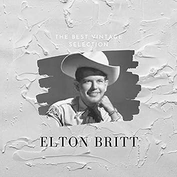 The Best Vintage Selection - Elton Britt