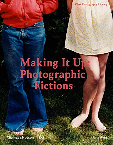 Image of Making It Up: Photographic Fictions (V&a Photography Library)