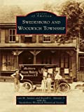 Swedesboro and Woolwich Township (Images of America) (English Edition)