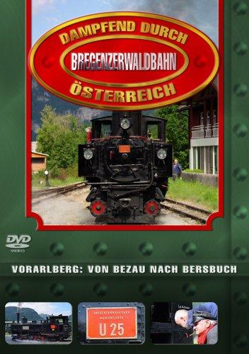 Dampfend durch Österreich - Bregenzerwaldbahn